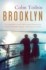 A first edition copy of Colm Tóibín's novel, Brooklyn.